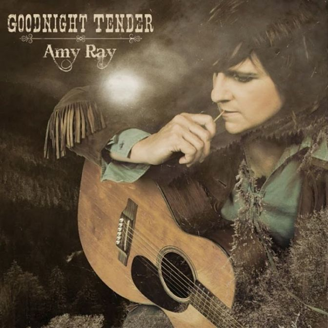 """Music Review: Amy Ray's """"Goodnight Tender"""""""