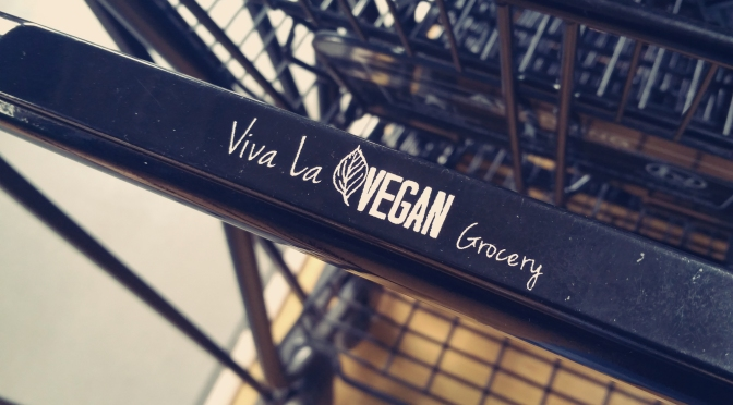 Store Review: Viva La Vegan Grocery [Rancho Cucamonga]